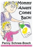 Mommy_always_comes_back_cover